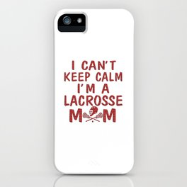 I'M A LACROSSE MOM iPhone Case