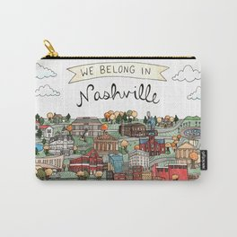 We Belong in Nashville Carry-All Pouch