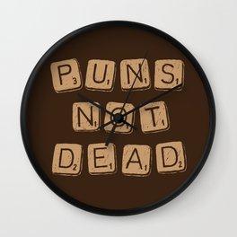 Puns Not Dead 2 Wall Clock