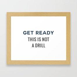 Get Ready Framed Art Print