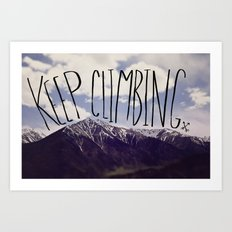 Keep Climbing Art Print