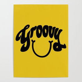 Groovy Smile // Black Smiley Face Fun Retro 70s Hippie Vibes Mustard Yellow Lettering Typography Art Poster