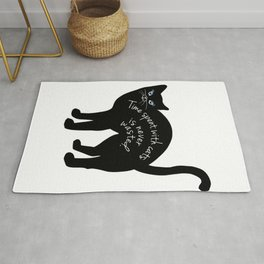 Black cat tshirt.Time spent with cat is never wasted  Rug