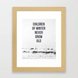 Children Of winter never grow old (snow) Framed Art Print