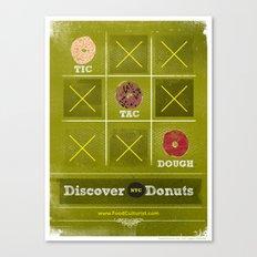 Tic, Tac, Dough Canvas Print