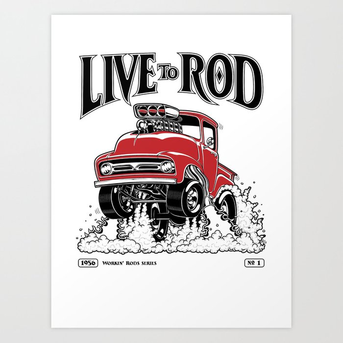 1956 FORD PICK-UP Workin' Hot Rod series Art Print
