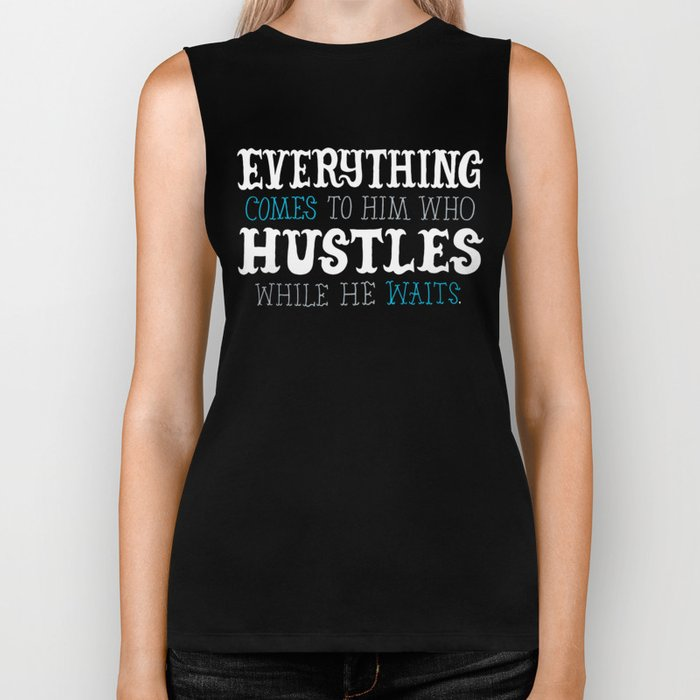 Hustle While You Wait Biker Tank