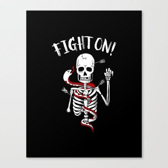 FIGHT ON! Canvas Print
