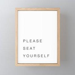 Please Seat Yourself Framed Mini Art Print