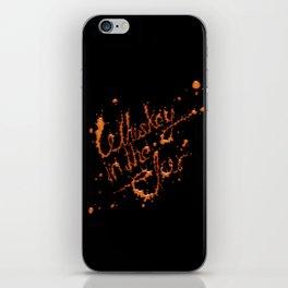 Whiskey in the jar iPhone Skin