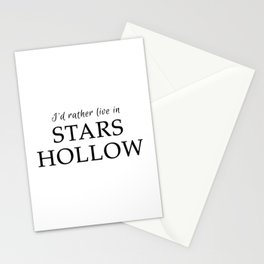 I'd Rather Live in Stars Hollow Stationery Cards