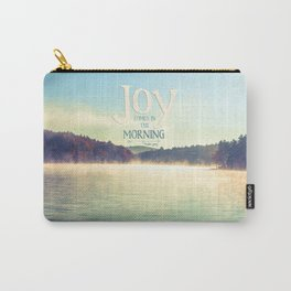 Joy Comes in The Morning Carry-All Pouch
