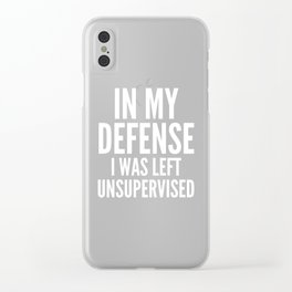 In My Defense I Was Left Unsupervised (Ultra Violet) Clear iPhone Case