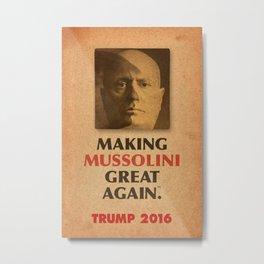 Trump Makings 2. Metal Print