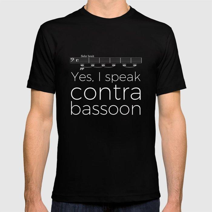 Yes, I speak contrabassoon T-shirt