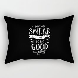 I Solemnly Swear I Am Up to No Good black and white monochrome typography poster home wall decor Rectangular Pillow