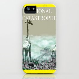 National Catastrophe iPhone Case