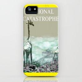 National Catastrophe iPhone Case