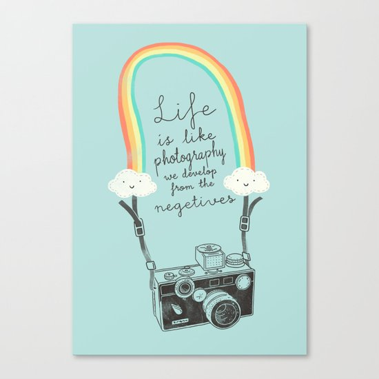 Life is like Photography Canvas Print