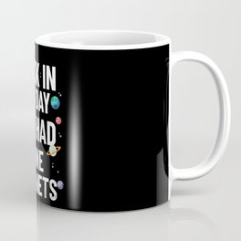 Back In My Day We Had Nine Planets | Astronomy Coffee Mug