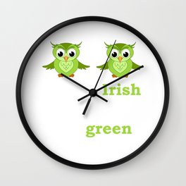 So Irish My Hooters Are Green Raunchy St. Paddy's T-Shirt Wall Clock