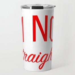 I'm Not Straight - Gay Pride Travel Mug