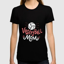 Volleyball Mom. - Gift T-shirt