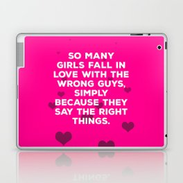 So Many Girls Fall In Love With The Wrong Guys Laptop & iPad Skin