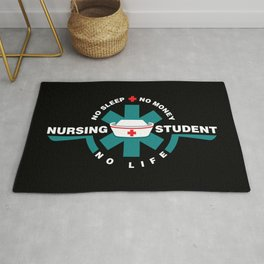 Nursing Student - nurse in Training- No Sleep - No Money - No Life Rug