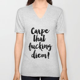 Funny Quote Carpe That Fucking Diem Funny Wall Art Printable Wall Art Typography Print Comic Quote Unisex V-Neck