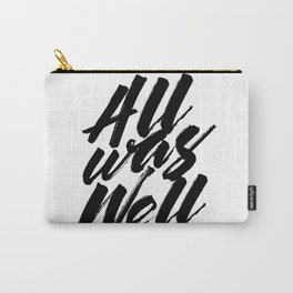 All Was Well Carry-All Pouch