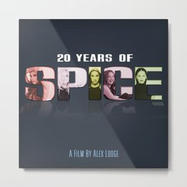 20 Years of Spice: Girl Power! Metal Print