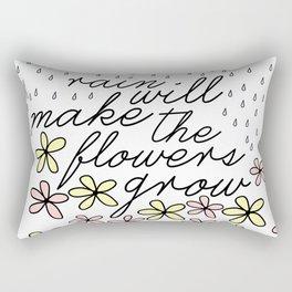 Rain Will Make The Flowers Grow #2 Rectangular Pillow