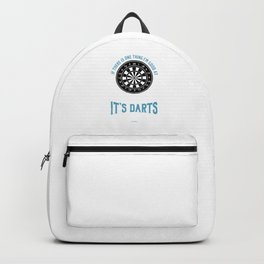 If There's One Thing I'm Good At It's Darts Dart Pub Backpack