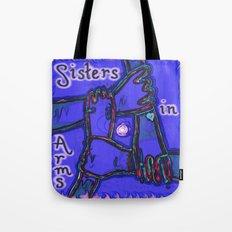 Sisters in Arms Tote Bag