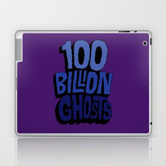 100 Billion Ghosts Laptop & iPad Skin