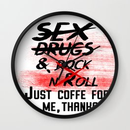 Just Coffe for me Wall Clock