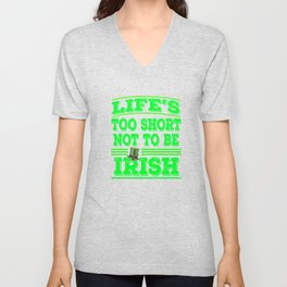 Glad that your an Irish? This is the perfect tee for you! Awesome tee design made specially for you! Unisex V-Neck