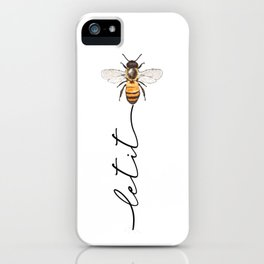 let it bee, let it bee...  iPhone Case