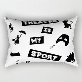 Theatre is my sport Rectangular Pillow