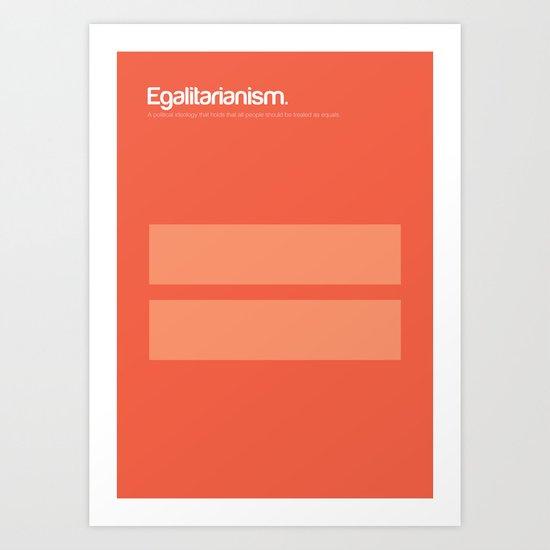 Egalitarianism Art Print