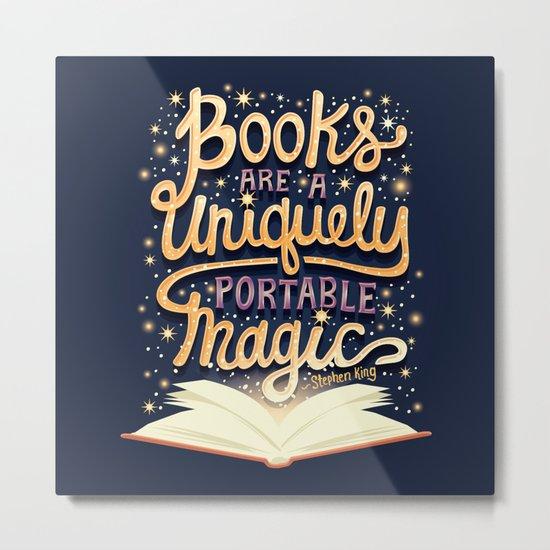Books are magic Metal Print