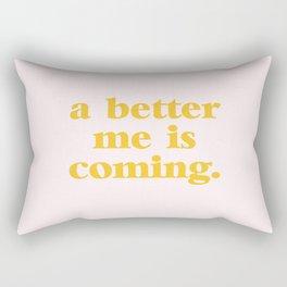 a better me is coming. Rectangular Pillow