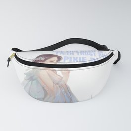 pixie dust for people who like pixies and fairies  Fanny Pack