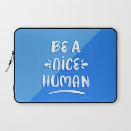 Be a Nice Human – Blue & White Palette Laptop Sleeve