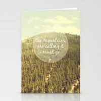 the mountains are calling Stationery Cards featuring The Mountains are Calling by Jillian Audrey