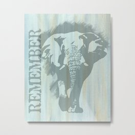 Remember African Elephant Metal Print