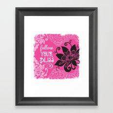 Follow Your Bliss Framed Art Print