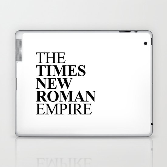 THE TIMES NEW ROMAN EMPIRE Laptop & iPad Skin