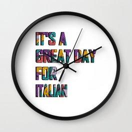 Great Day for Italian   Funny Italian Wall Clock
